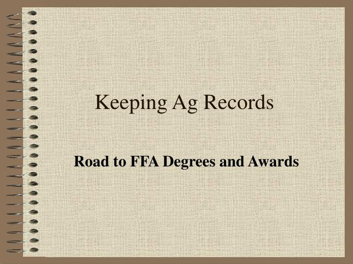 keeping ag records n.