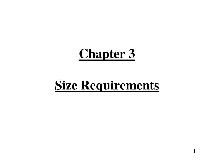 chapter 3 size requirements n.