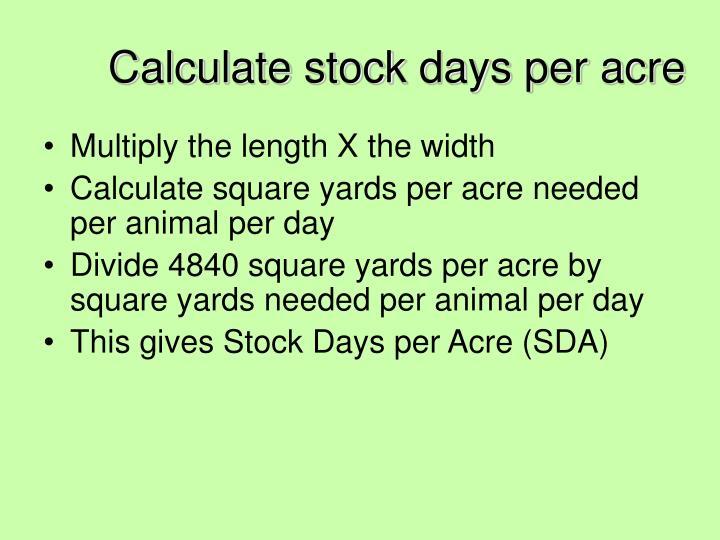 Calculate stock days per acre