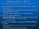 decolonization in africa post wwii europeans were ready to decolonize