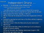 independent ghana 3 45 8 42