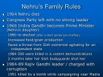 nehru s family rules