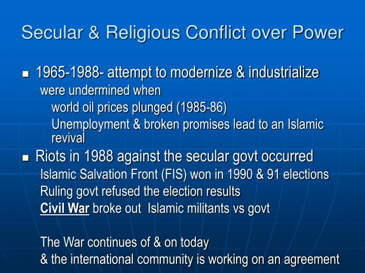Secular & Religious Conflict over Power