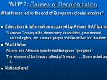 why causes of decolonization