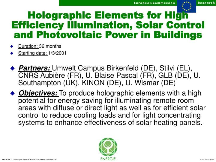 Holographic Elements for High Efficiency Illumination, Solar Control and Photovoltaic Power in Build...