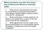 what questions are the first team the framework writers working with