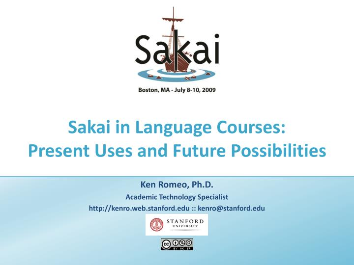 sakai in language courses present uses and future possibilities n.