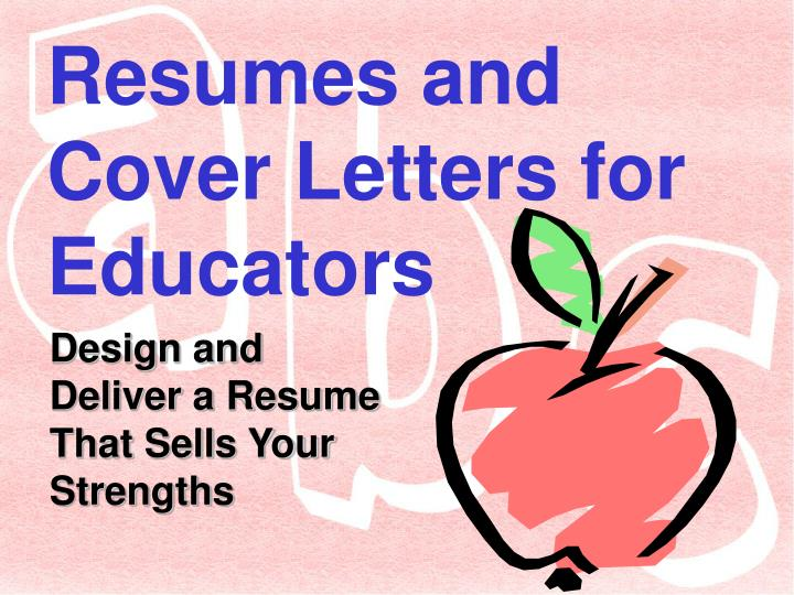 resumes and cover letters for educators n.