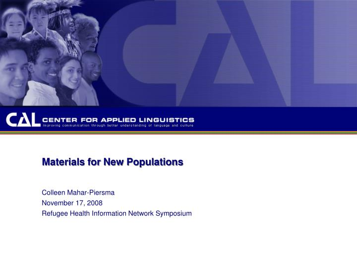 materials for new populations n.