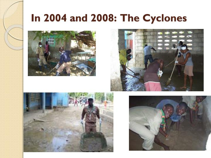 In 2004 and 2008:  The Cyclones