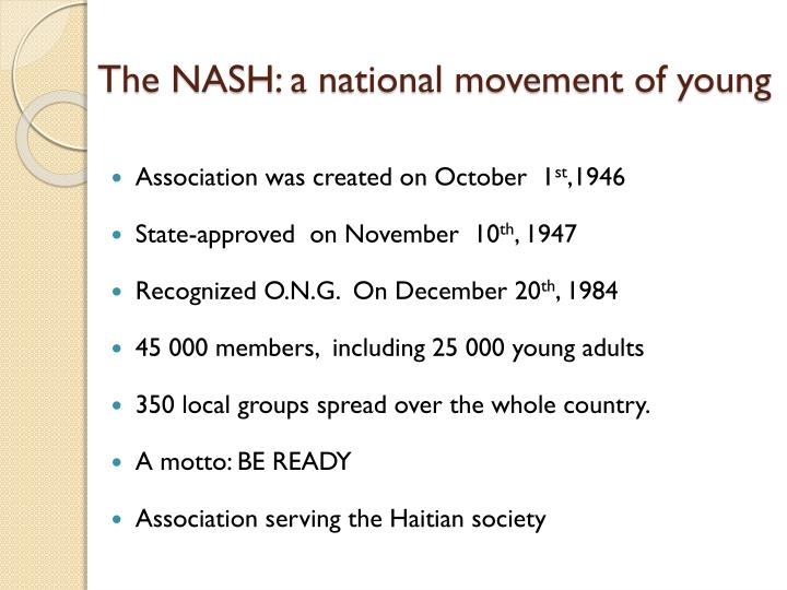 The NASH: a national movement of young