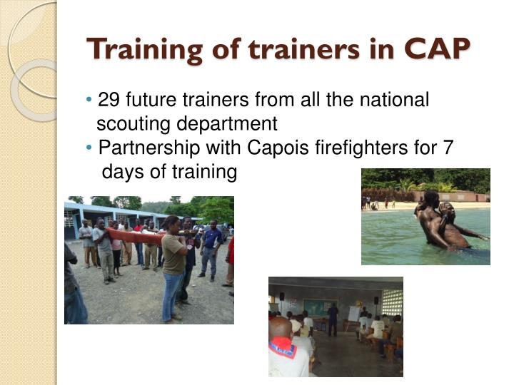 Training of trainers in CAP
