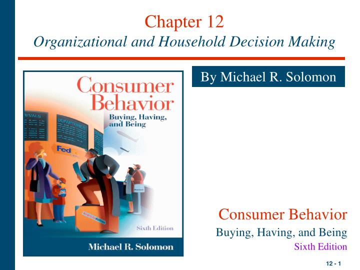 chapter 12 organizational and household decision making n.
