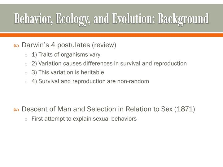 Behavior, Ecology, and Evolution: Background
