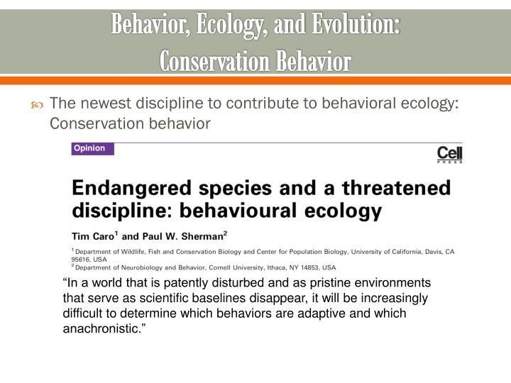 Behavior, Ecology, and Evolution: