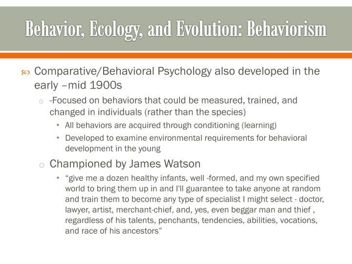 Behavior, Ecology, and Evolution: Behaviorism
