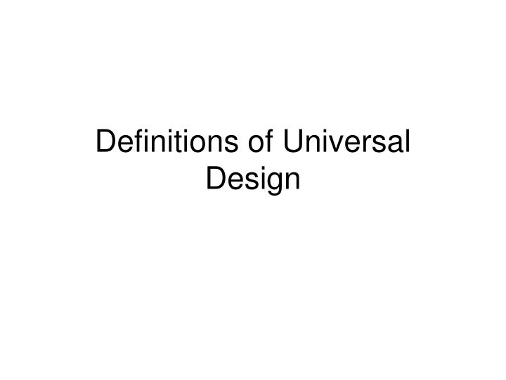 definitions of universal design n.