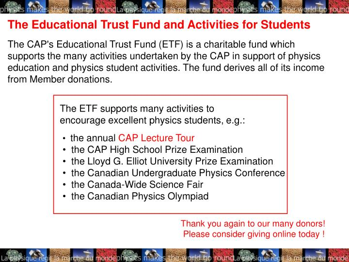 The ETF supports many activities to encourage excellent physics students, e.g.: