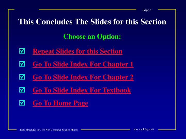 This Concludes The Slides for this Section