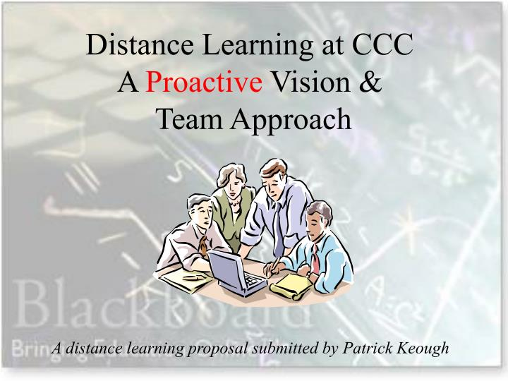 distance learning at ccc a proactive vision team approach n.