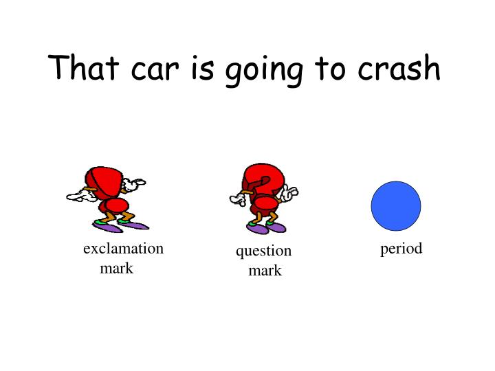 That car is going to crash