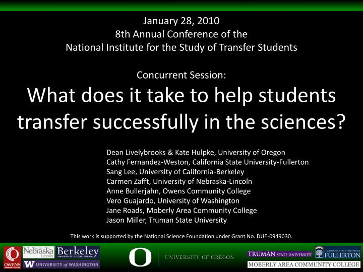 concurrent session what does it take to help students transfer successfully in the sciences n.