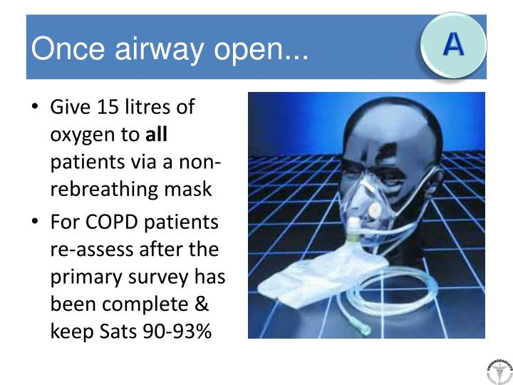 Once airway open...