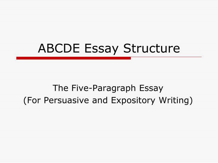 ppt - abcde essay structure powerpoint presentation