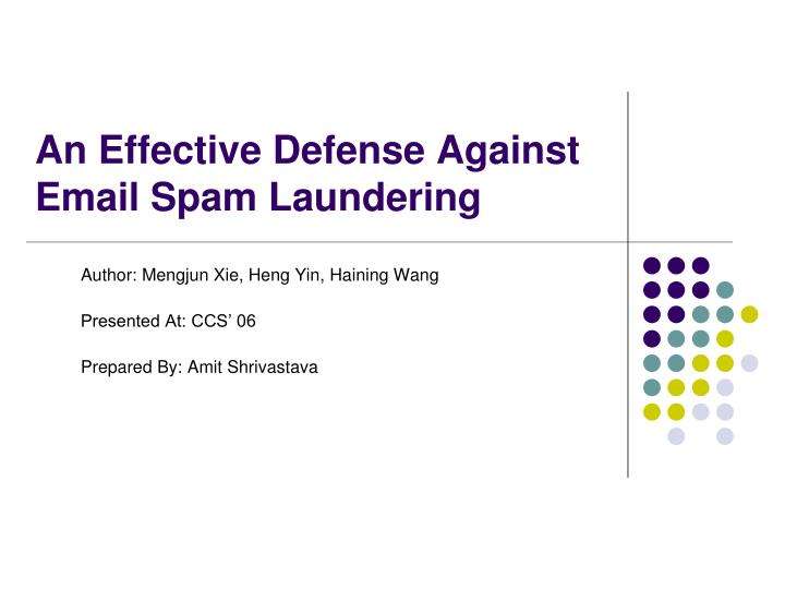 an effective defense against email spam laundering n.
