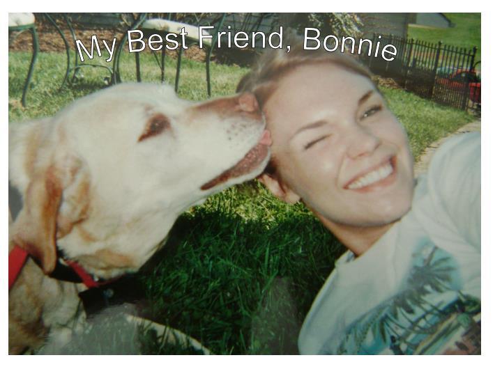 My Best Friend, Bonnie