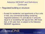 asbestos neshap and definitions continued