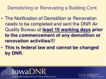 demolishing or renovating a building cont
