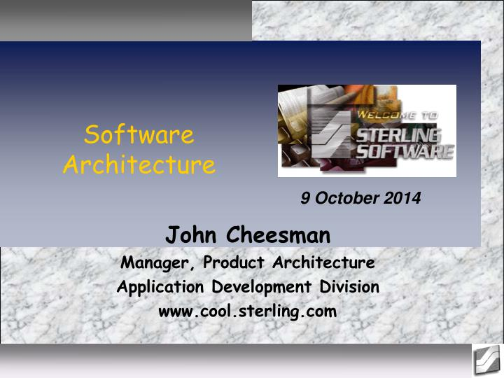 john cheesman manager product architecture application development division www cool sterling com n.