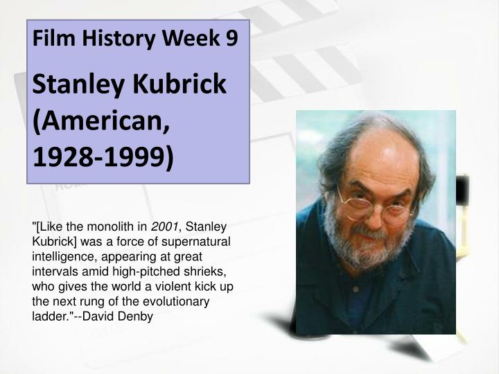stanley kubrick auteur theory essays Stanley kubrick (26 july 1928 - 7 march 1999) was an american film director, screenwriter, and producer born in the bronx, new york city who lived most of his life in england he is widely recognized as one of the most significant movie directors of the 20th century.