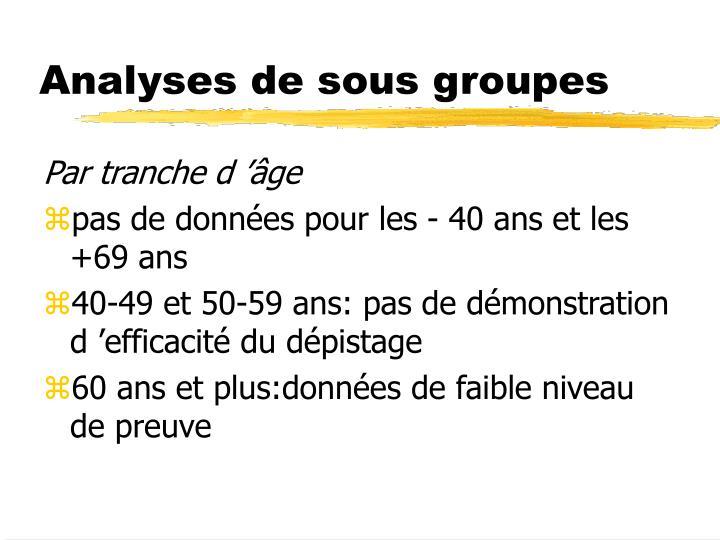 Analyses de sous groupes