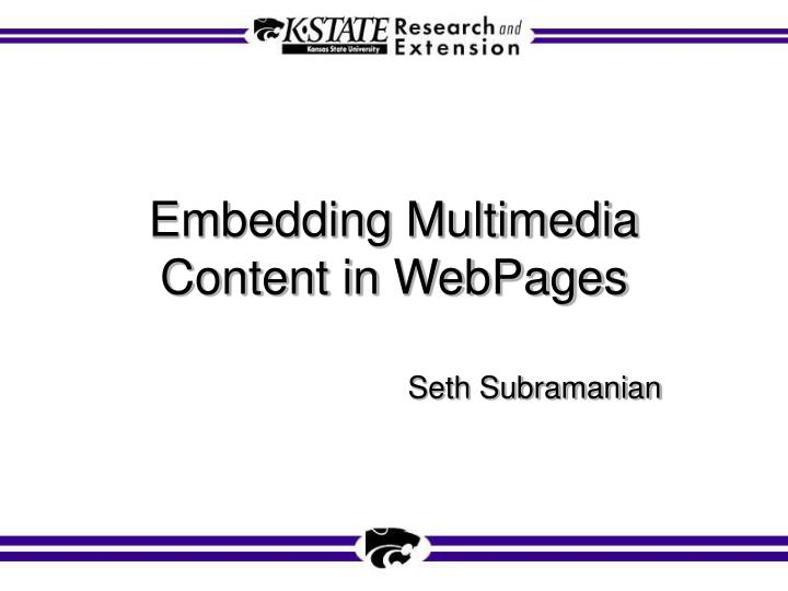 embedding multimedia content in webpages n.