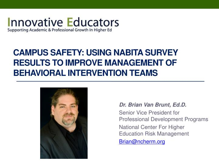 campus safety using nabita survey results to improve management of behavioral intervention teams n.