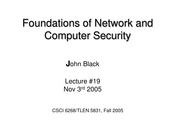 foundations of network and computer security n.