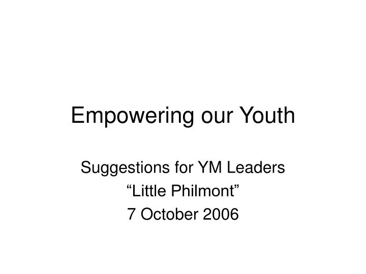 empowering our youth