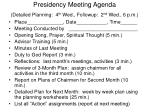 presidency meeting agenda detailed planning 4 th wed followup 2 nd wed 6 p m