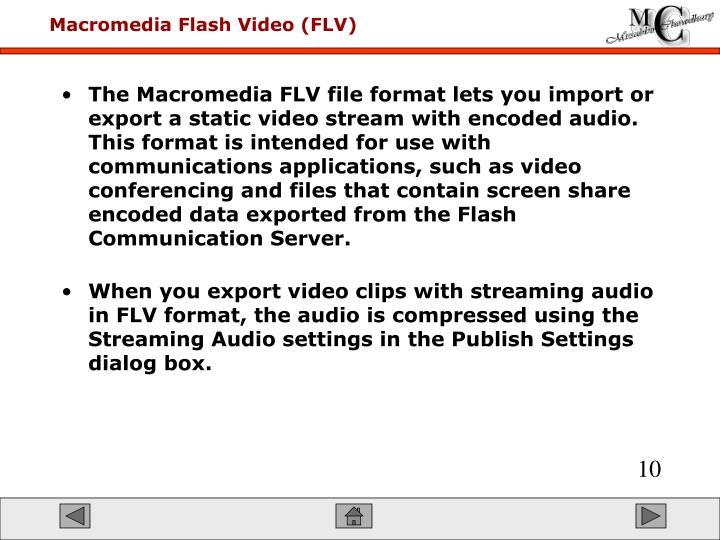 Macromedia Flash Video (FLV)