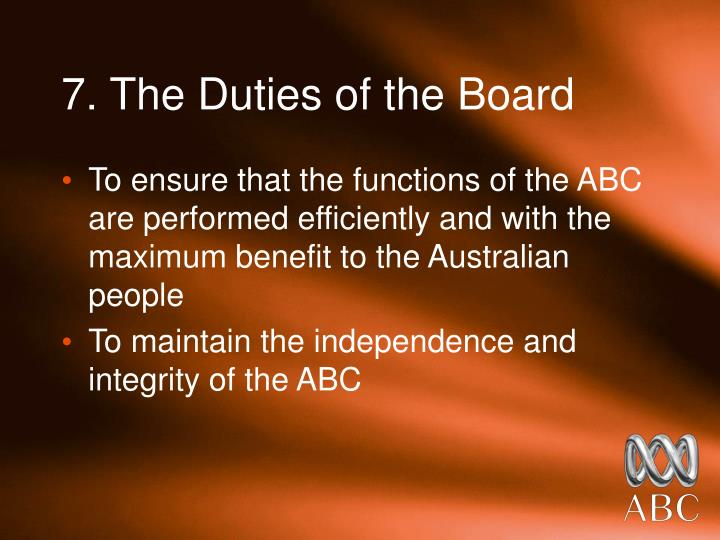7. The Duties of the Board