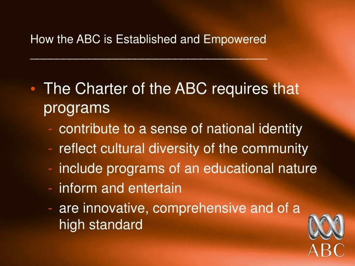 How the ABC is Established and Empowered