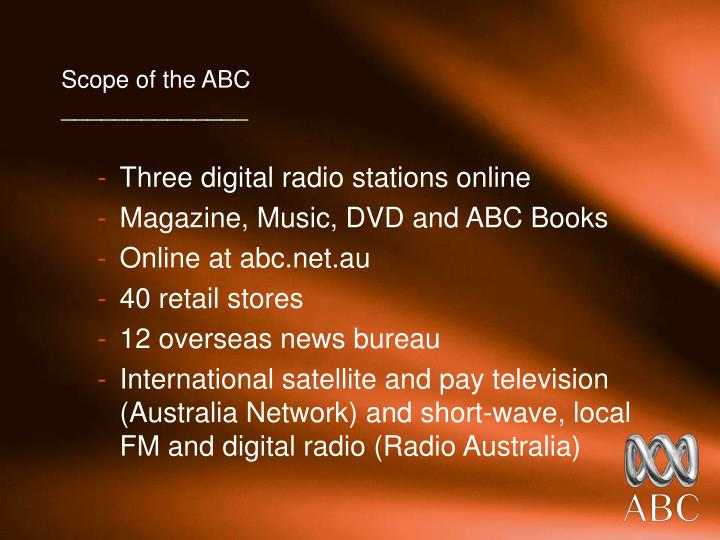 Scope of the ABC
