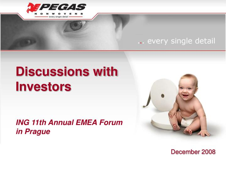 discussions with investors ing 11th annual emea forum in prague n.