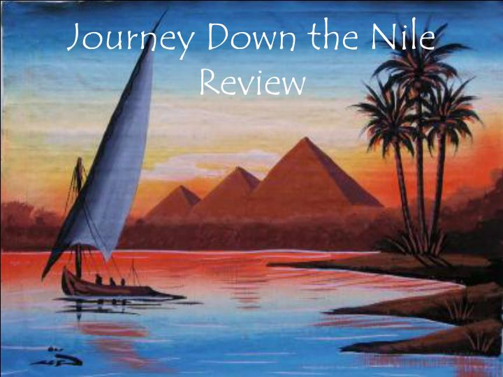 journey down the nile review n.