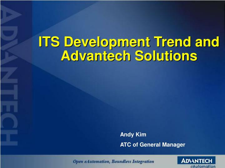 its development trend and advantech solutions n.