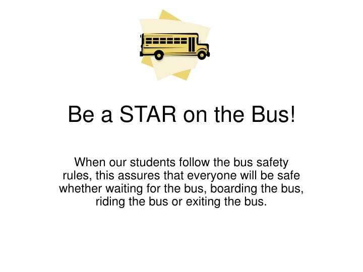 be a star on the bus n.