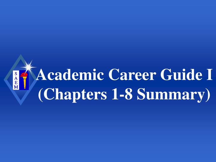 academic career guide i chapters 1 8 summary n.