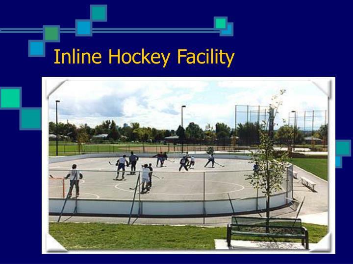 Inline Hockey Facility